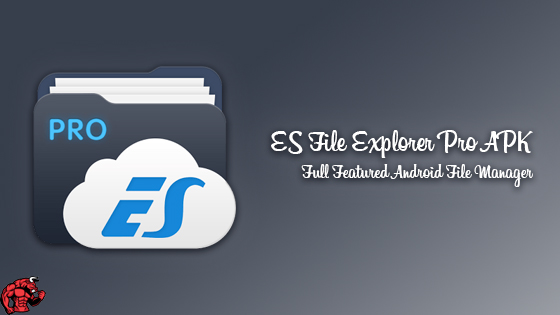 ES File Explorer Pro APK Latest Version