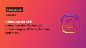 GB Instagram APK v1.50 📸 Download For Android (Official Version)