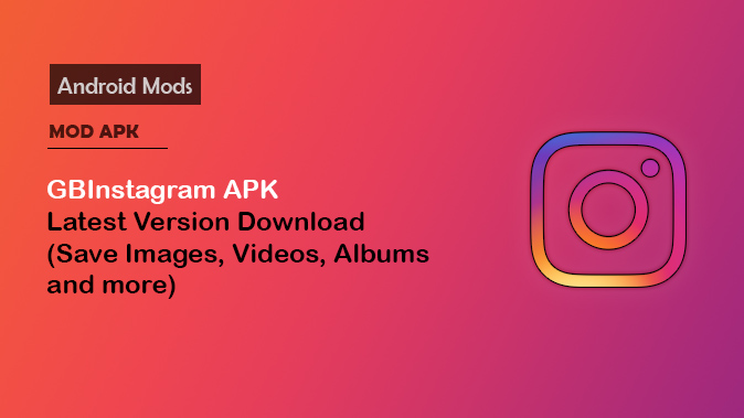 GB Instagram APK v1 50 📸 Download For Android (Official