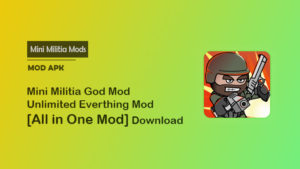 Mini Militia God MOD APK [Unlimited Everything]: All In One Mod