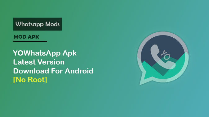 YOWhatsApp Apk 7 60 Latest Version Download For Android [No Root]