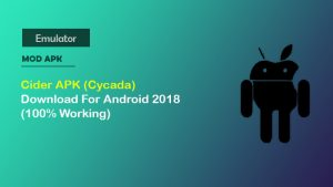 Cider APK (Cycada) Download For Android 2018 (100% Working)