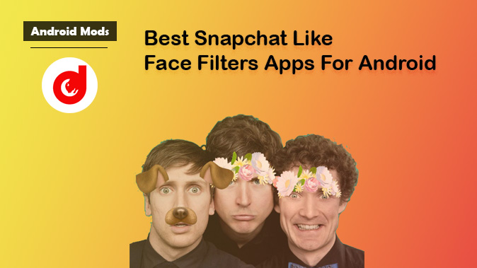 snapchat like face filters for android