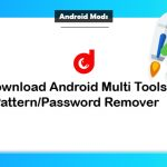 Download Android Multi Tools v1.02b 2019 [Latest Version]