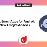 6 Best Emoji Apps for Android ( New Emoji's Added )