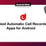 10 Best Automatic Call Recorder Apps for Android [Updated 2018]