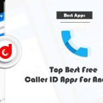 Top Best Caller ID Apps Free For Android [All New Apps]