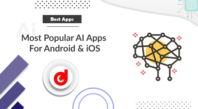 AI Apps For Android & iOS
