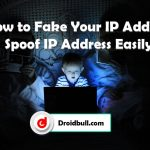 Fake Your IP Address